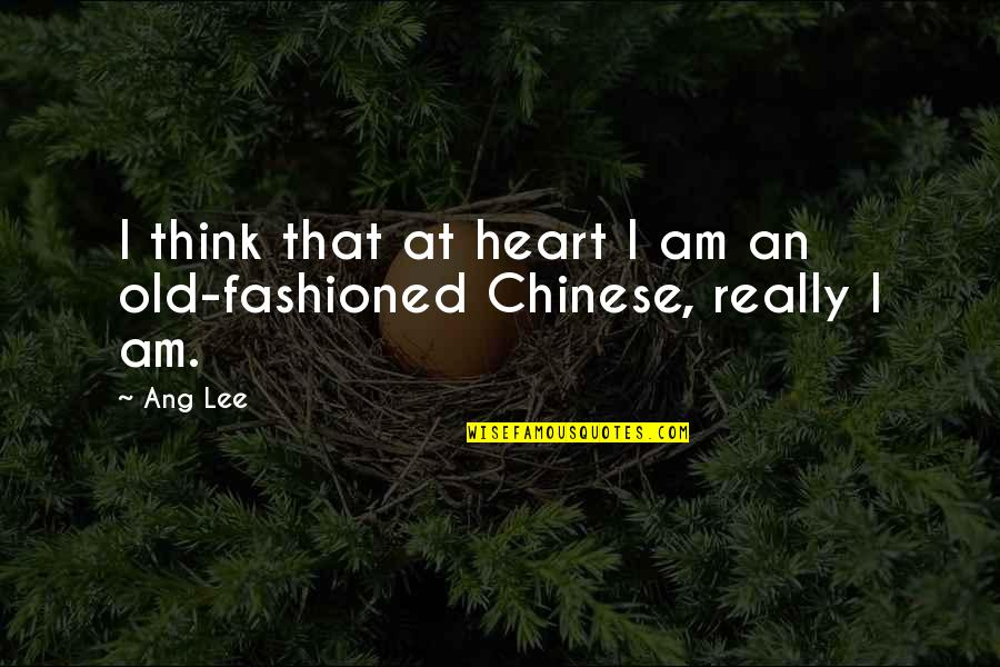 Ang's Quotes By Ang Lee: I think that at heart I am an