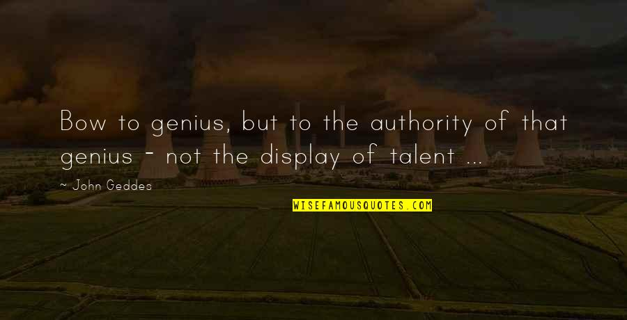 Anil Kapoor Filmy Quotes By John Geddes: Bow to genius, but to the authority of