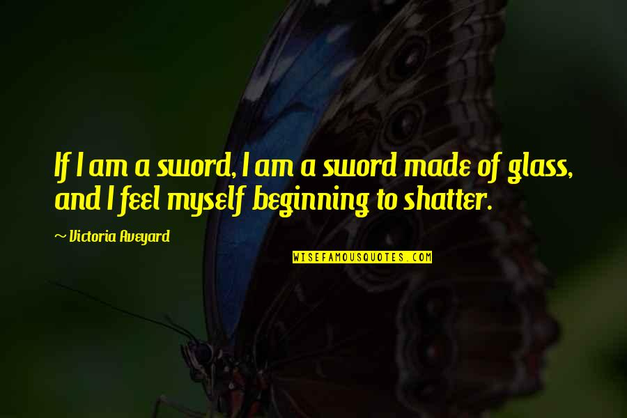 Anime Love With Quotes By Victoria Aveyard: If I am a sword, I am a