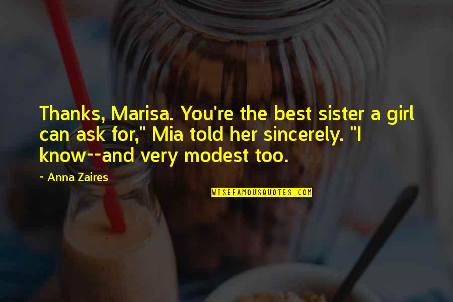 Anna Zaires Quotes By Anna Zaires: Thanks, Marisa. You're the best sister a girl