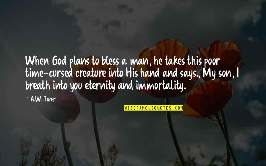 Annabelle Movie Father Perez Quotes By A.W. Tozer: When God plans to bless a man, he