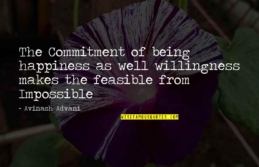 Anne Frank Margot Quotes By Avinash Advani: The Commitment of being happiness as well willingness