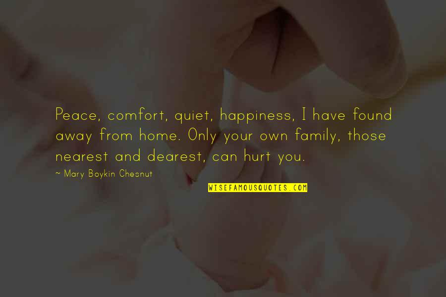 Anonymous V For Vendetta Quotes By Mary Boykin Chesnut: Peace, comfort, quiet, happiness, I have found away