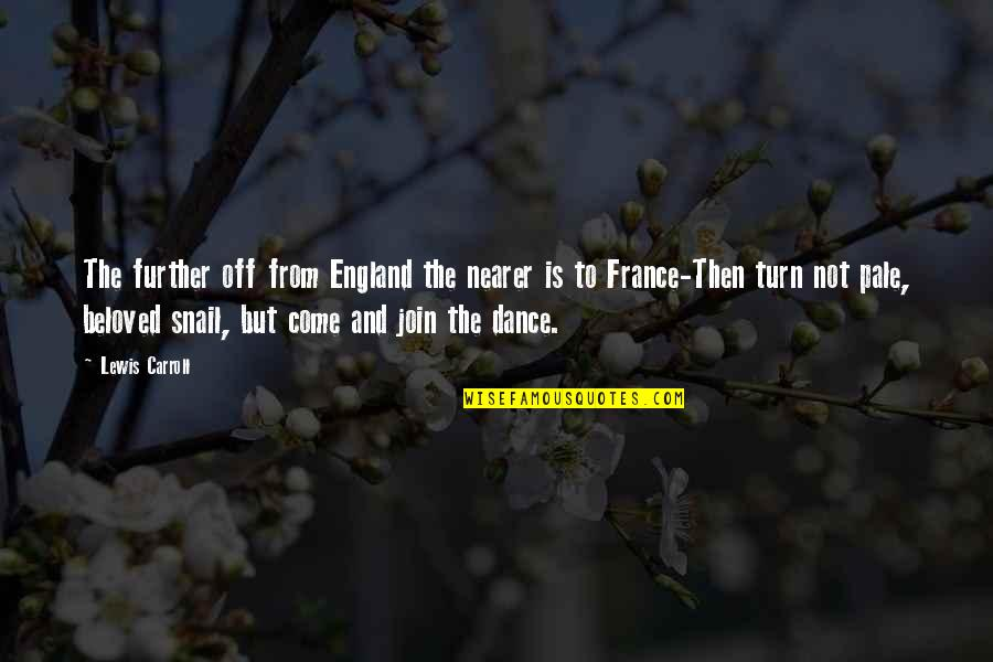 Antonio In The Merchant Of Venice Quotes By Lewis Carroll: The further off from England the nearer is