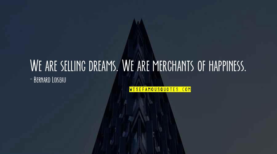 Apa 6th Referencing Direct Quotes By Bernard Loiseau: We are selling dreams. We are merchants of