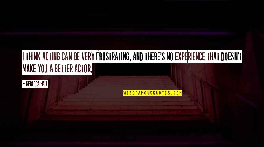 Apa 6th Referencing Direct Quotes By Rebecca Hall: I think acting can be very frustrating, and