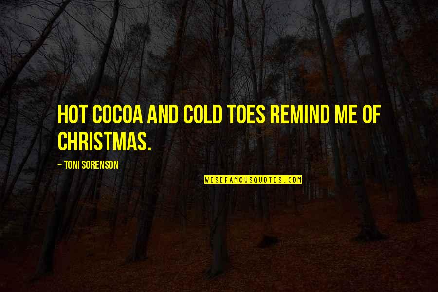 Apa Footnotes Quotes By Toni Sorenson: Hot cocoa and cold toes remind me of