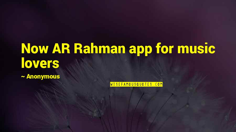 App Quotes By Anonymous: Now AR Rahman app for music lovers
