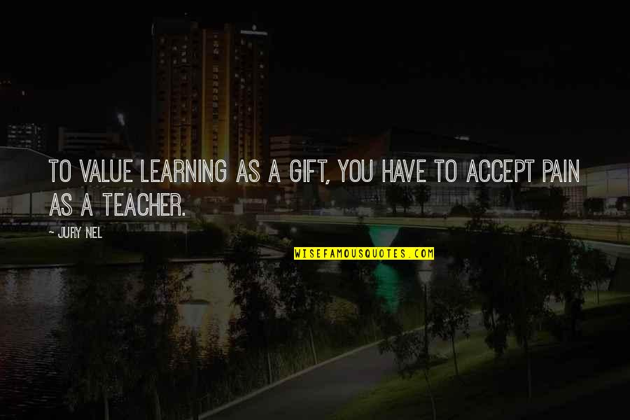 Apple Stock Quotes By Jury Nel: To value learning as a gift, you have