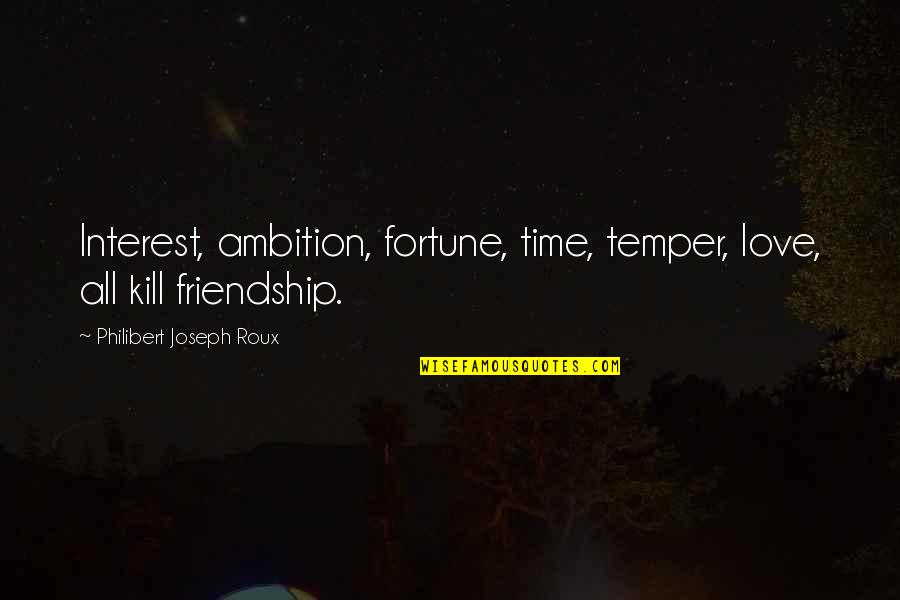 Apple Stock Quotes By Philibert Joseph Roux: Interest, ambition, fortune, time, temper, love, all kill