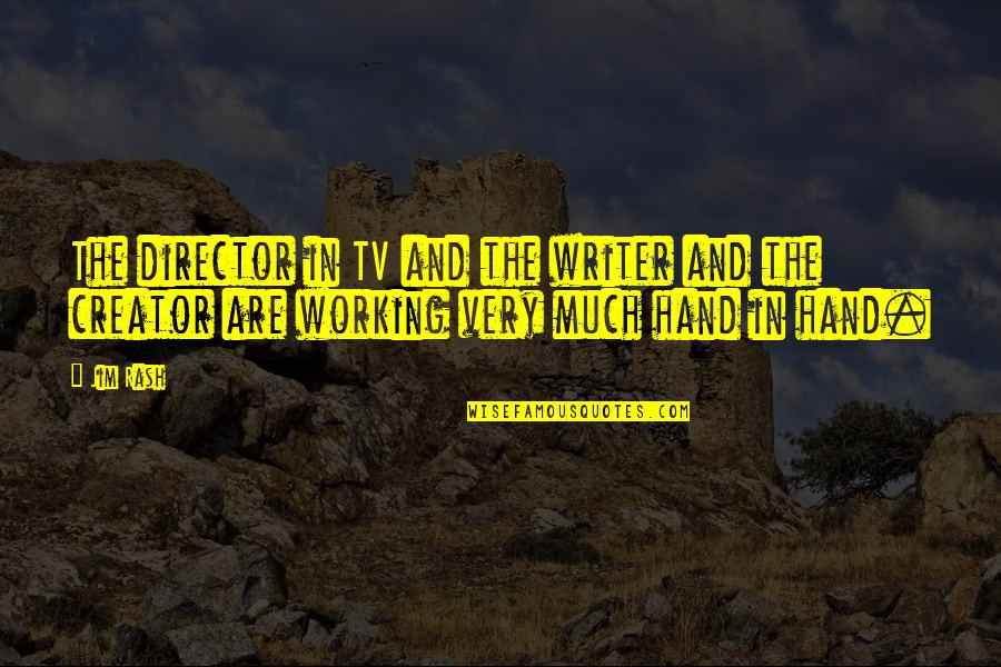 Arcade Gannon Quotes By Jim Rash: The director in TV and the writer and