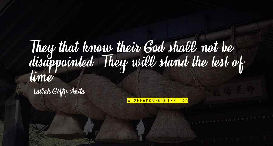 Arctic Monkey Music Quotes By Lailah Gifty Akita: They that know their God shall not be