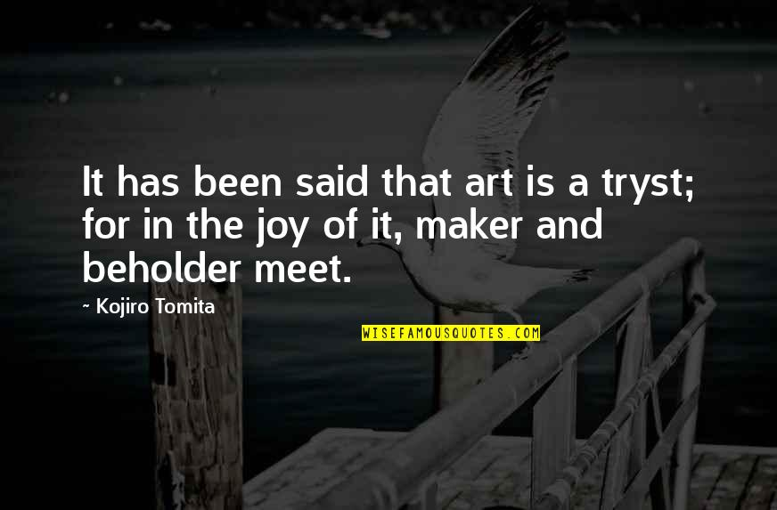 Arcularis Quotes By Kojiro Tomita: It has been said that art is a