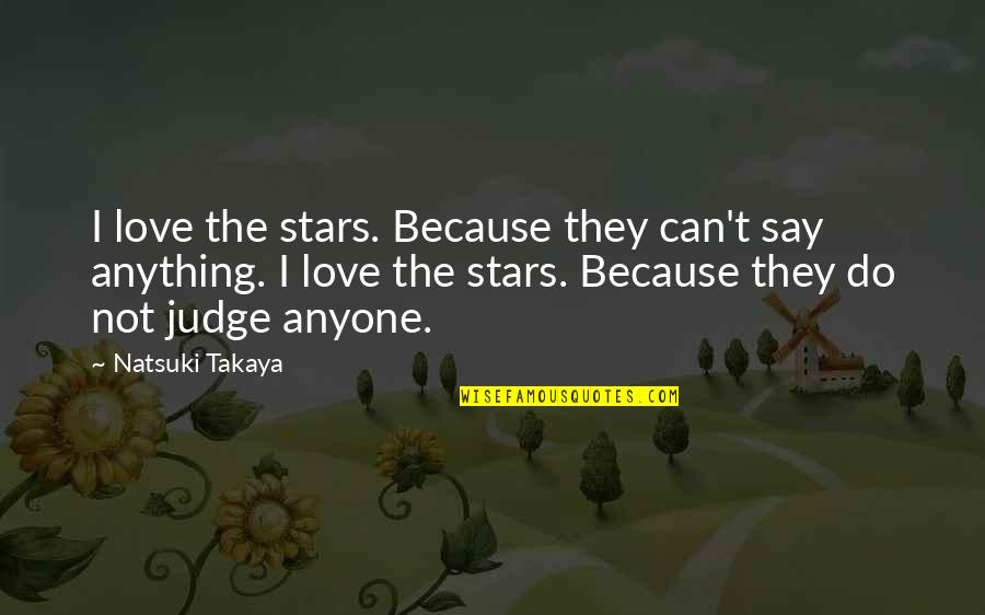 Are Play Titles Underlined Italicized Or In Quotes By Natsuki Takaya: I love the stars. Because they can't say