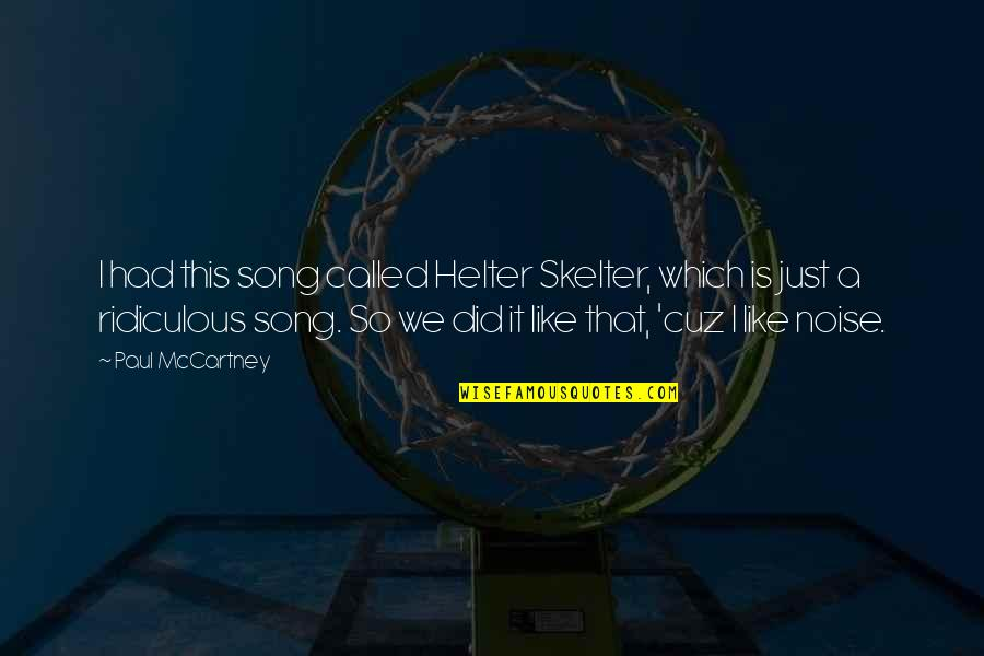 Are Play Titles Underlined Italicized Or In Quotes By Paul McCartney: I had this song called Helter Skelter, which