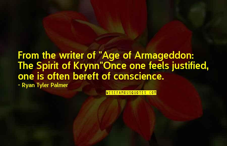 "Armageddon Quotes By Ryan Tyler Palmer: From the writer of ""Age of Armageddon: The"