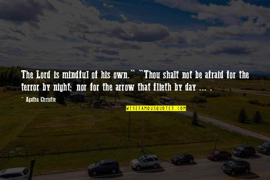 """Arrow Quotes By Agatha Christie: The Lord is mindful of his own."""" """"Thou"""