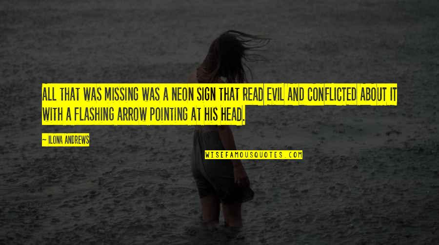 Arrow Quotes By Ilona Andrews: All that was missing was a neon sign