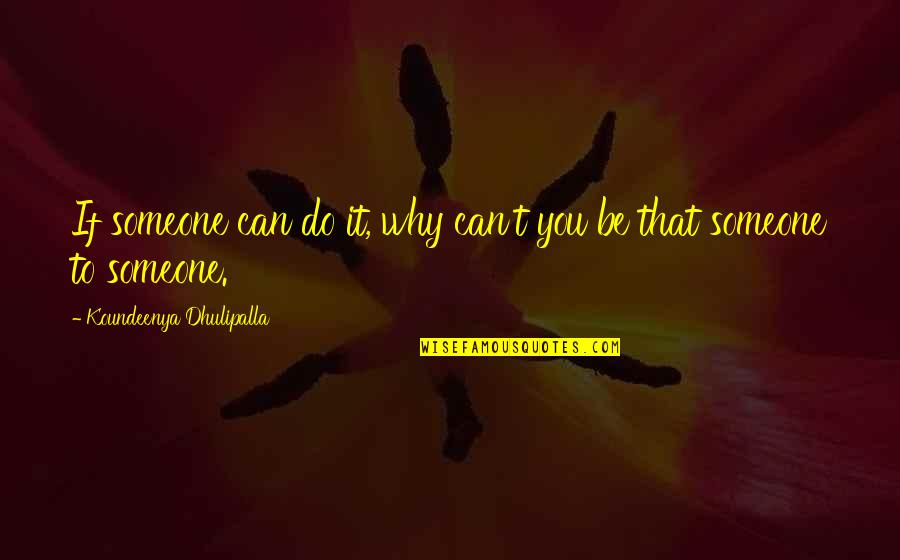 Arrow Wrap Quotes By Koundeenya Dhulipalla: If someone can do it, why can't you