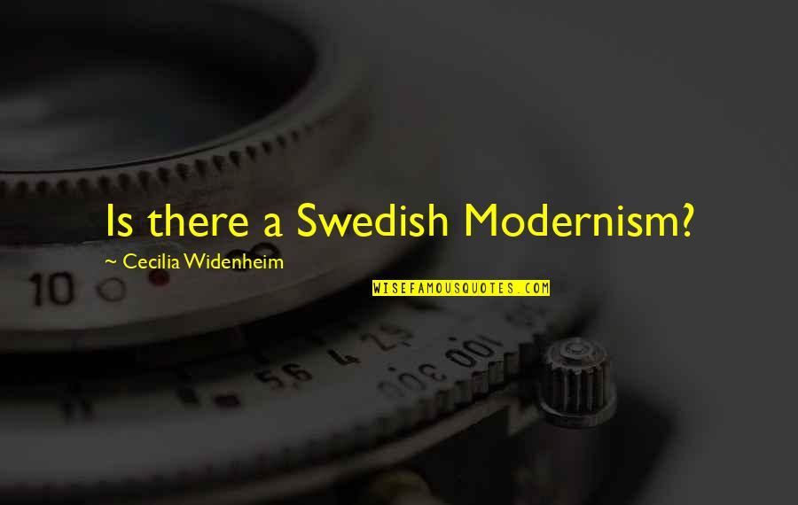 Art History Quotes By Cecilia Widenheim: Is there a Swedish Modernism?
