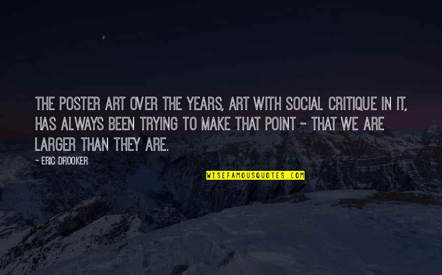 Art In Quotes By Eric Drooker: The poster art over the years, art with