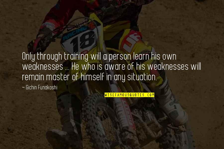 Art Motivational Quotes By Gichin Funakoshi: Only through training will a person learn his