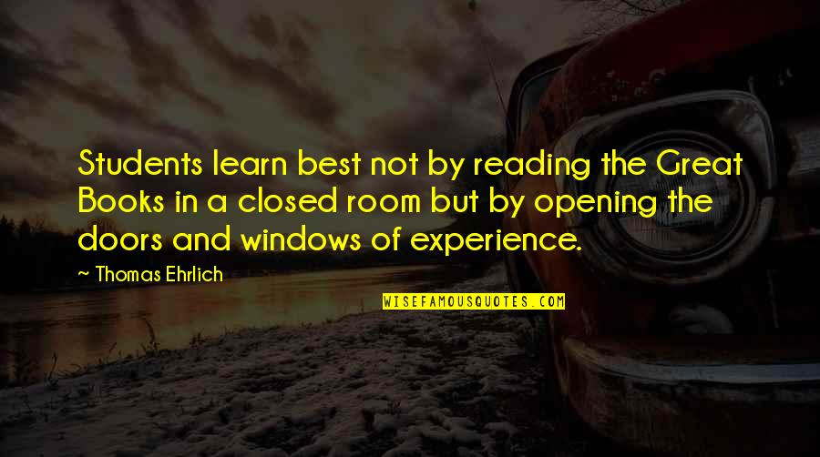 Ascholastic Quotes By Thomas Ehrlich: Students learn best not by reading the Great
