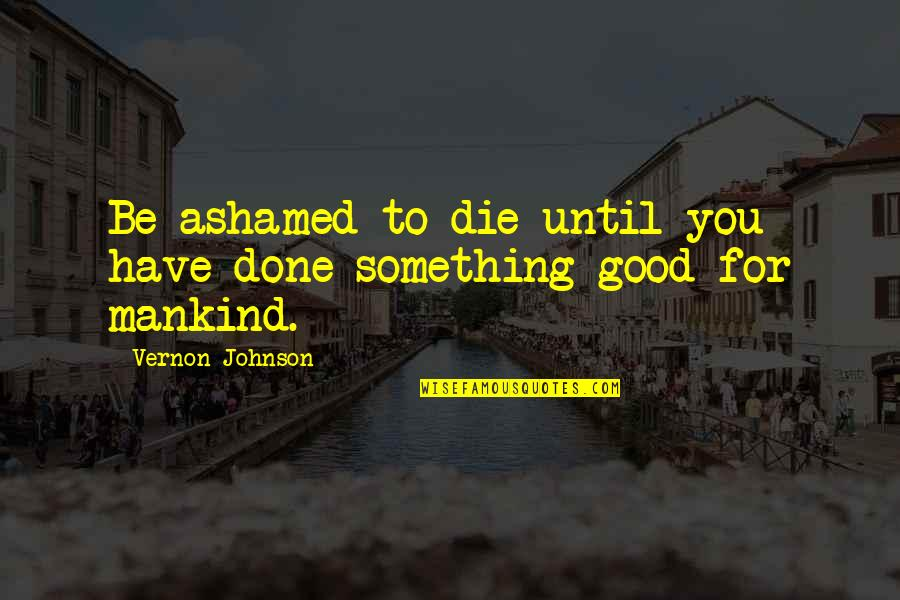Ashamed Quotes Top 100 Famous Quotes About Ashamed
