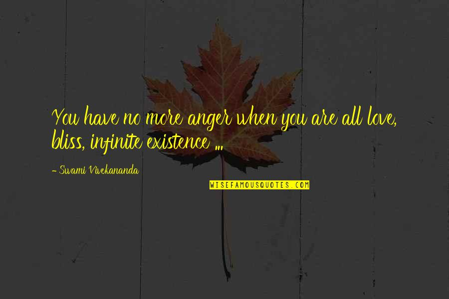 Ashell Quotes By Swami Vivekananda: You have no more anger when you are