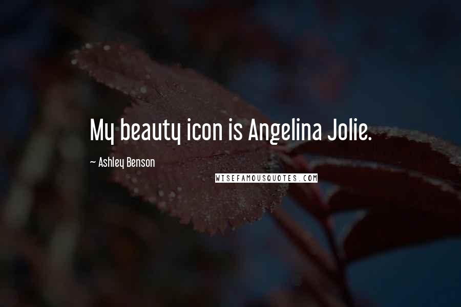 Ashley Benson quotes: My beauty icon is Angelina Jolie.