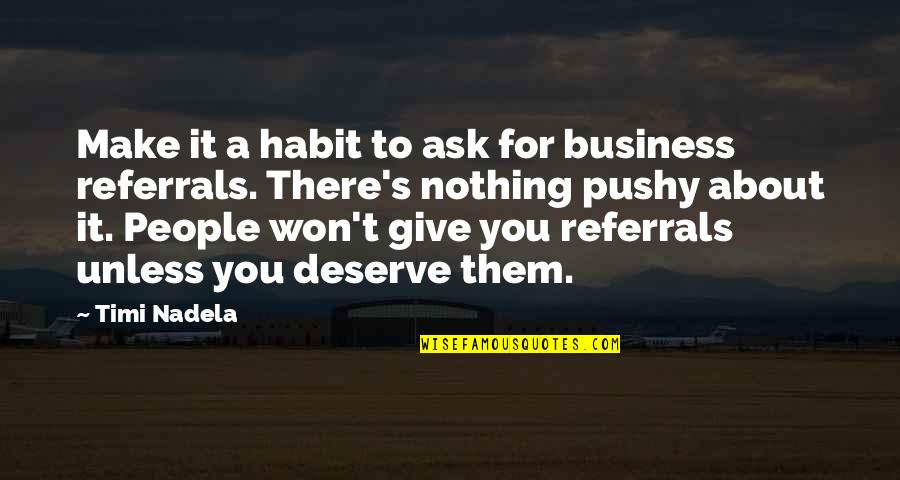 Ask For Business Quotes By Timi Nadela: Make it a habit to ask for business