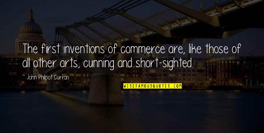 Assumpt Quotes By John Philpot Curran: The first inventions of commerce are, like those