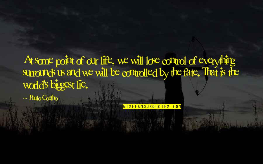 At Some Point Of Life Quotes By Paulo Coelho: At some point of our life, we will