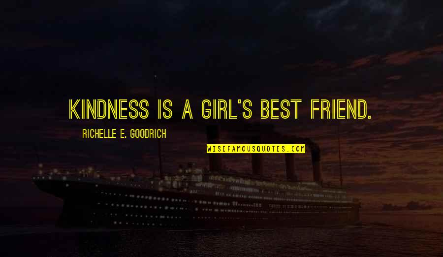 Auburn Picture Quotes By Richelle E. Goodrich: Kindness is a girl's best friend.