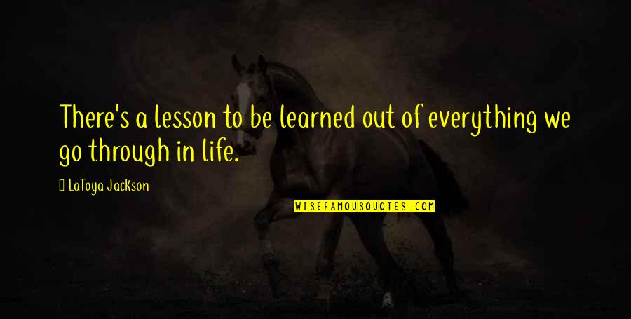 Austenland Miss Charming Quotes By LaToya Jackson: There's a lesson to be learned out of
