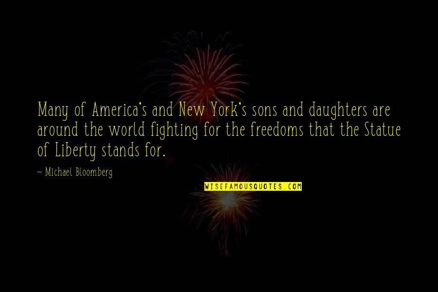 Authoritas Quotes By Michael Bloomberg: Many of America's and New York's sons and