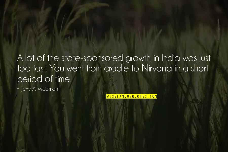Automotive Quotes By Jerry A. Webman: A lot of the state-sponsored growth in India