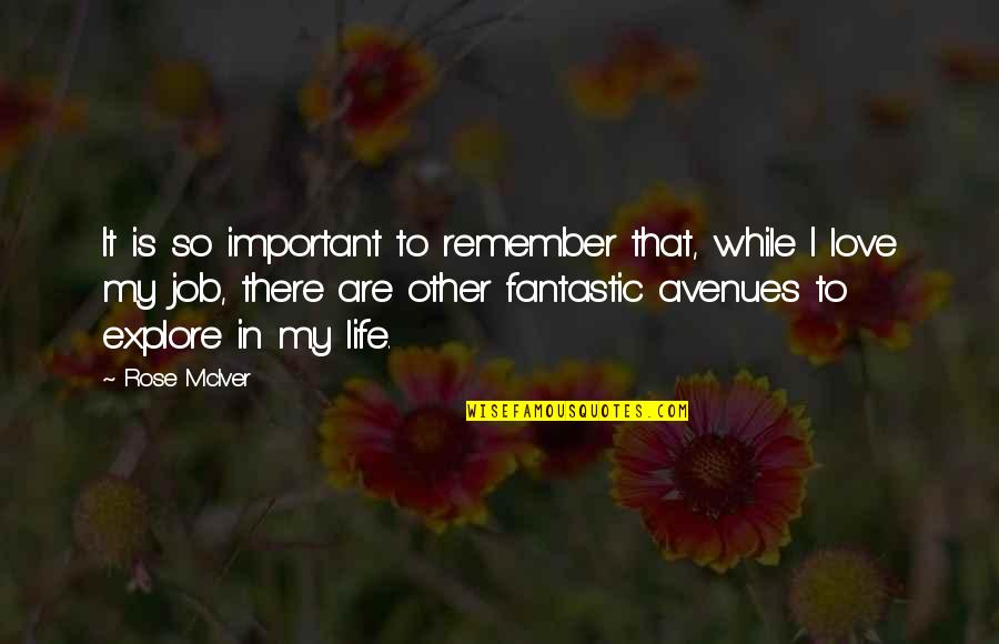 Avenues Quotes By Rose McIver: It is so important to remember that, while