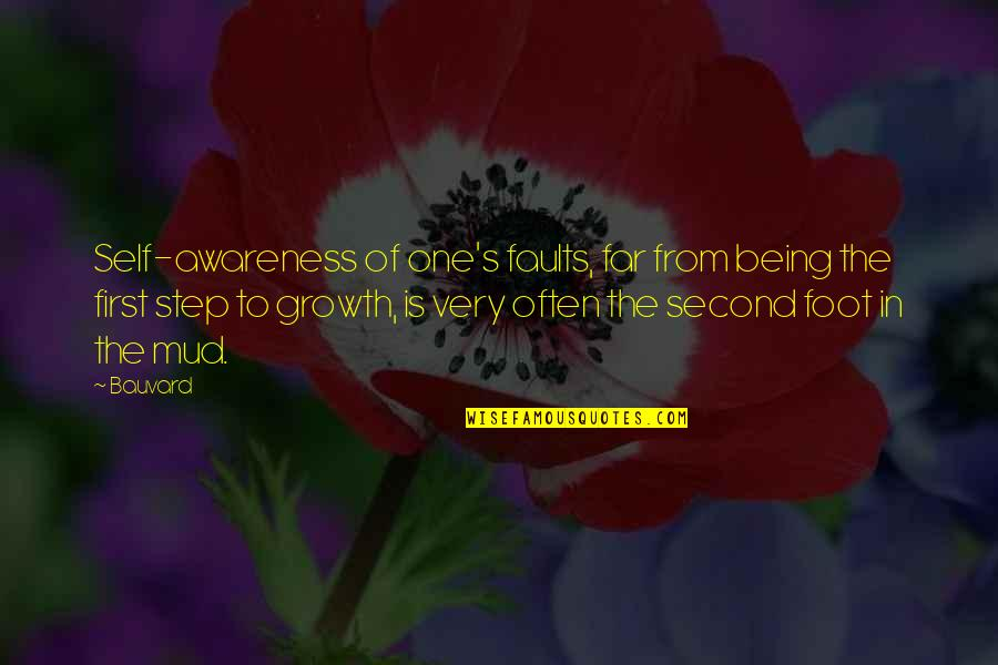 Awareness's Quotes By Bauvard: Self-awareness of one's faults, far from being the