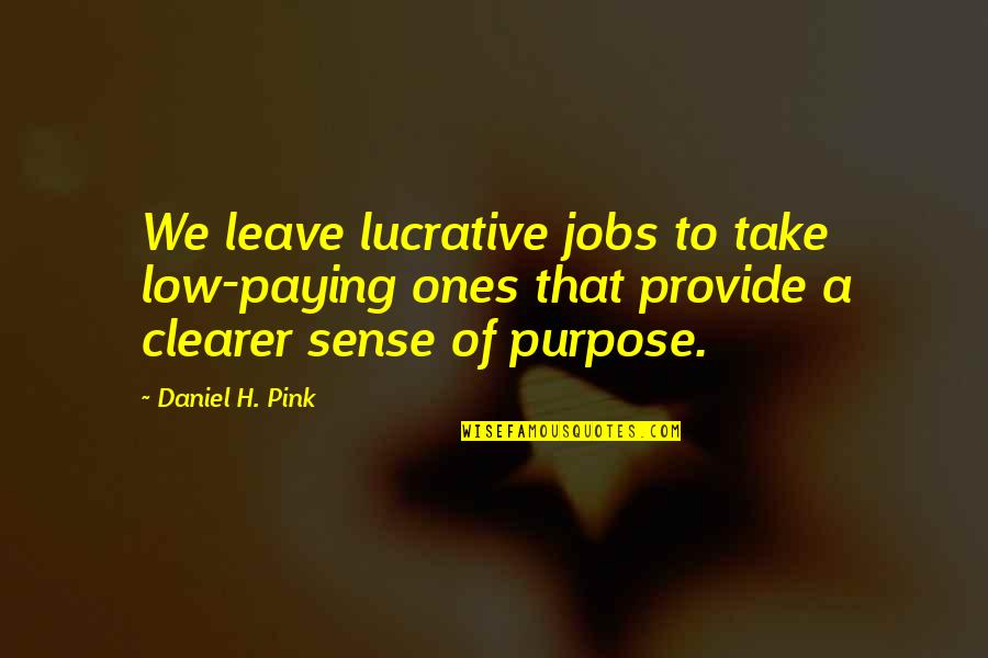 Awk Insert Double Quotes By Daniel H. Pink: We leave lucrative jobs to take low-paying ones