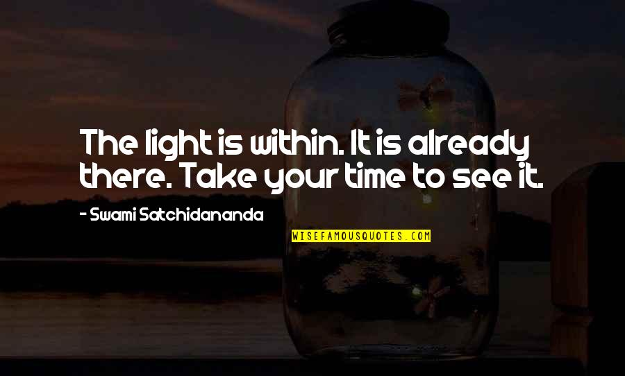 Awkward Season 1 Episode 3 Quotes By Swami Satchidananda: The light is within. It is already there.