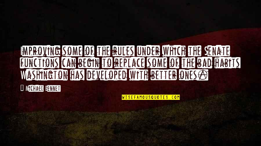 Awoken Queen Quotes By Michael Bennet: Improving some of the rules under which the