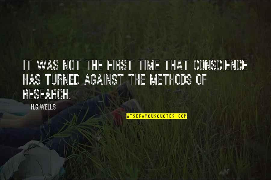 B1a4 Cnu Quotes By H.G.Wells: It was not the first time that conscience