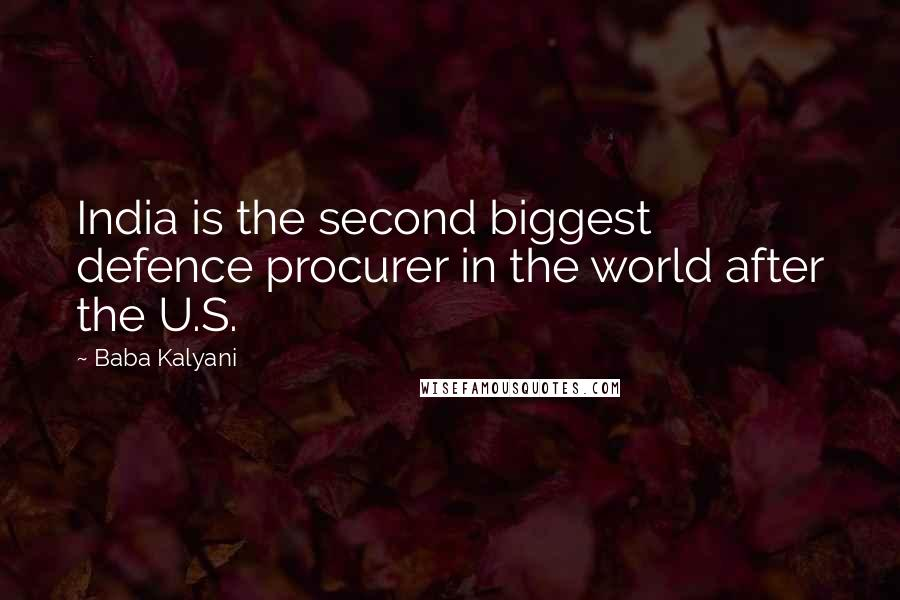 Baba Kalyani quotes: India is the second biggest defence procurer in the world after the U.S.