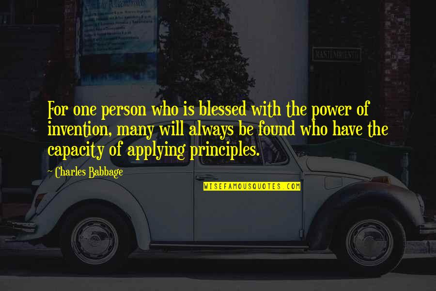 Babbage's Quotes By Charles Babbage: For one person who is blessed with the
