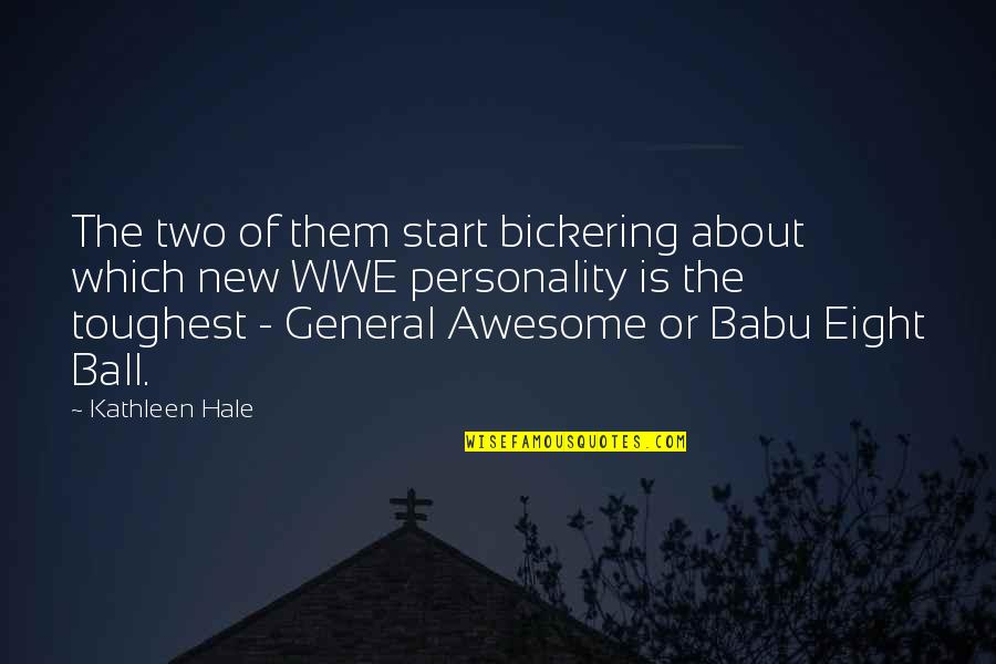Babu Quotes By Kathleen Hale: The two of them start bickering about which