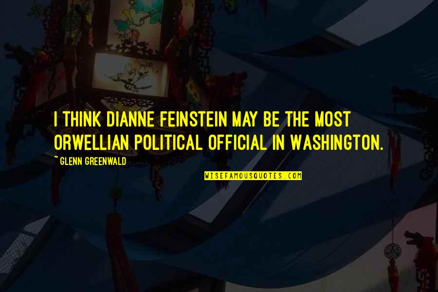 Baby Wallpapers With Smile And Quotes By Glenn Greenwald: I think Dianne Feinstein may be the most
