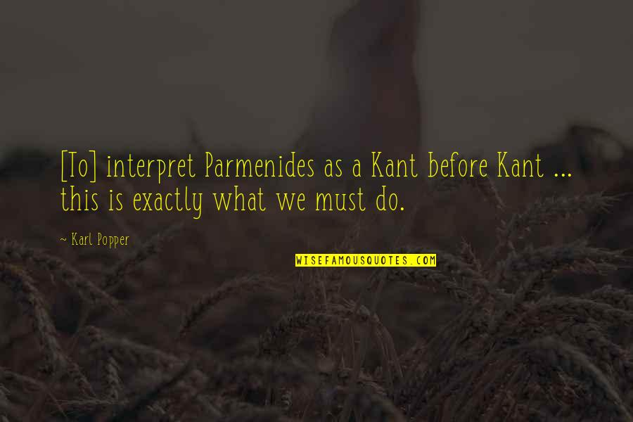 Baby Wallpapers With Smile And Quotes By Karl Popper: [To] interpret Parmenides as a Kant before Kant