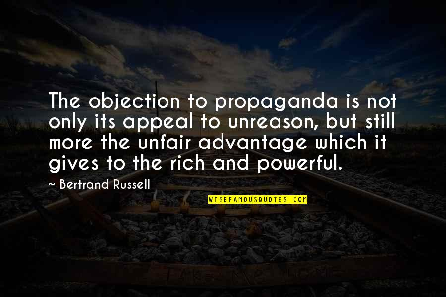 Baby Watching Tv Quotes By Bertrand Russell: The objection to propaganda is not only its