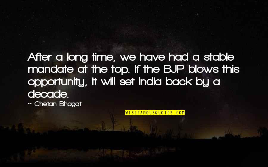 Back On Top Quotes By Chetan Bhagat: After a long time, we have had a